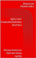 Book Cover: Kölcsey Parainesisének hatása