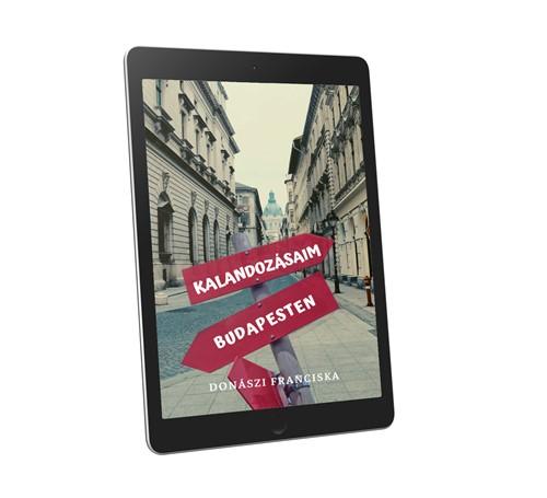 Book Cover: Kalandozásaim Budapesten